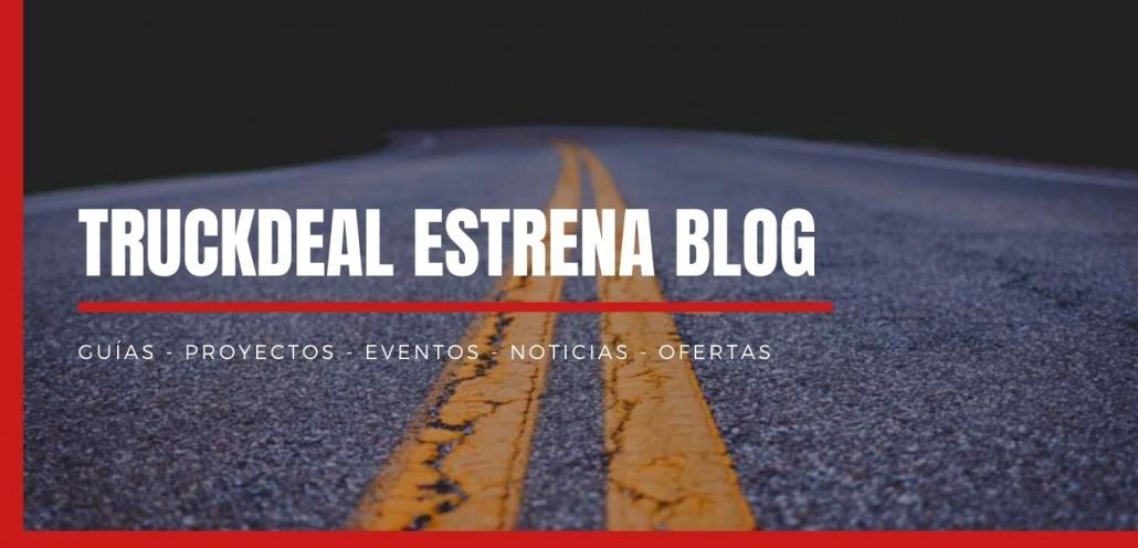 truckdeal-estrena-blog